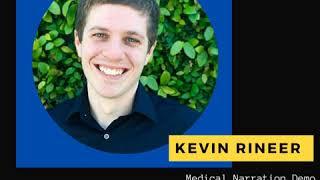 Kevin Rineer - Medical Narration Demo