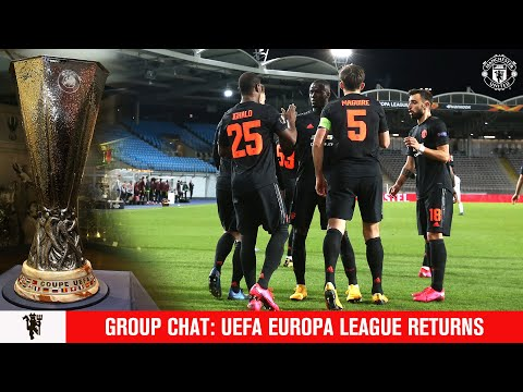 Group Chat | Europa League preview | End of Season Quiz | Manchester United v LASK