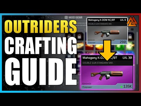 Outriders – Ultimate Crafting Guide! Everything You Need to Know for Perfect Crafts!