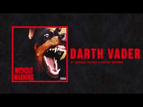 "21 Savage, Offset & Metro Boomin - ""Darth Vader (AUDIO)"