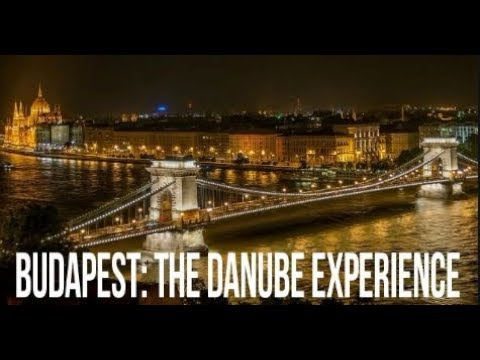 Budapest Travel guide :The Danube Experience