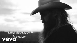 Chris Stapleton - Traveller (Official Audio) Video
