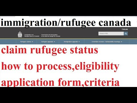 Who Could Apply For Refugee Status Canada And How To Apply,application Form  And Processing
