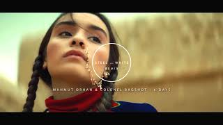 Mahmut Orhan & Colonel Bagshot - 6 Days ( Steel and White Remix ) Video