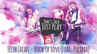 Felix Jaehn (feat. Polina)- Book of Love - How to play-Tutorial-Lyricsvideo+Chords+Tabs+GuitarPro Mp3