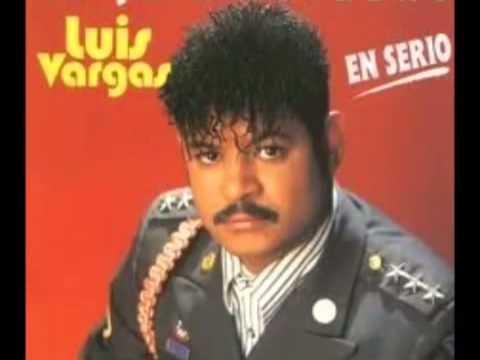 Luis Vargas -  Valor de Hombre