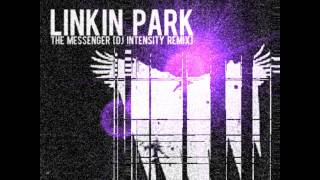 Linkin Park - The Messenger (Intensity Remix) (DL Link in desc.)