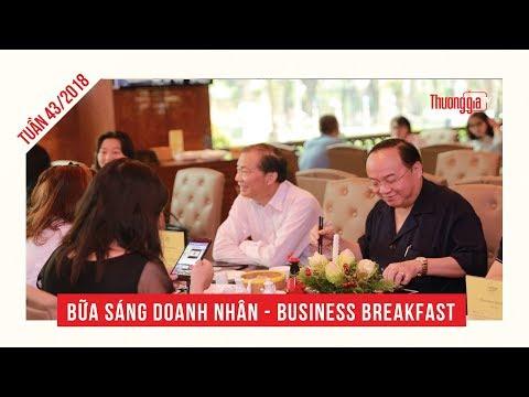 Bữa sáng doanh nhân: Tuần 43