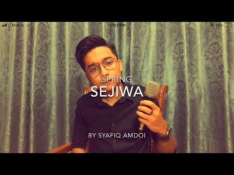 Sejiwa-Spring(Cover by Syafiq Amdoi)
