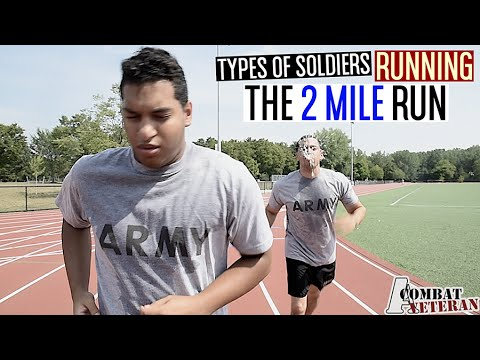 Types Of Soldiers Running The 2 Mile Run!