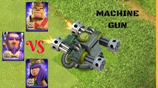 Machine Gun Vs All Heroes (Barbarian King, Archer Queen & Grand Warden) COC| CLASH OF CLANS| PRIVATE
