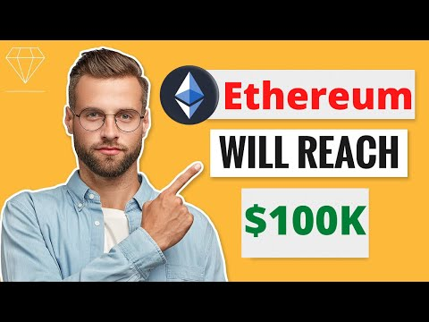 Ethereum WILL REACH $100K HERE IS WHY?? – Ethereum ETH Price Prediction – SHOULD I BUY Ethereum?