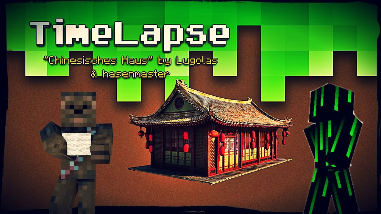 Minecraft timelapse chinesisches haus youtube for Traditionelles chinesisches haus