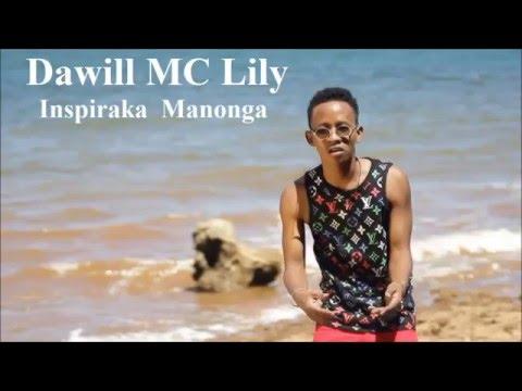 Dawill MC Lily - Inspiraka Manonga [Official Audio].