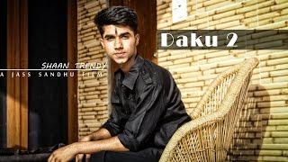 DAKU 2 | Elly Mangat | Fan Made Video | ShaanTrendy | A JassSandhu Film | Latest Punjabi video(2017)