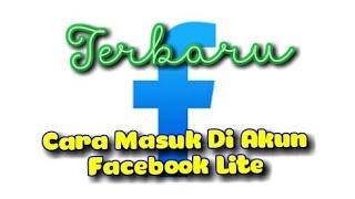 Cara Masuk Di Akun Facebook Lite Youtube
