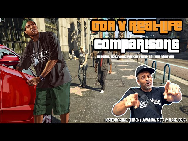 GTA V Real-Life Comparisons (Hosted by Slink Johnson) Episode 1