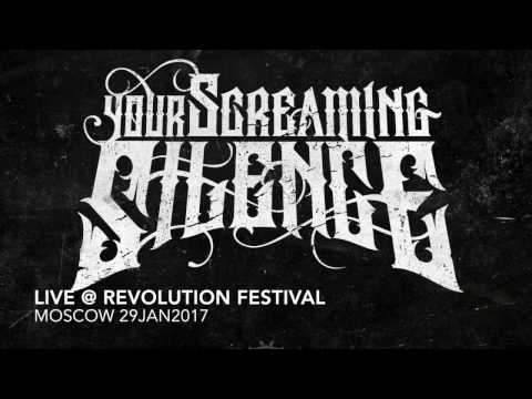 Your Screaming Silence - Live. Revolution Fest Moscow 2017