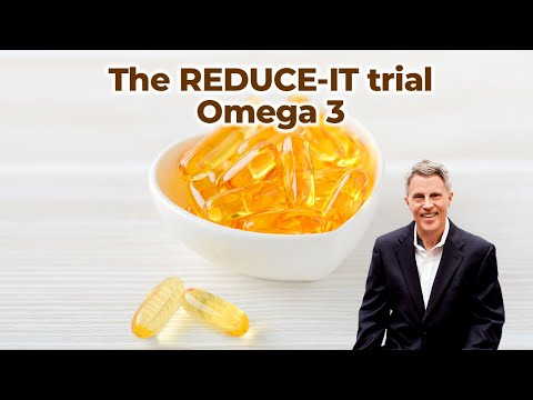 The REDUCE-IT Trial - Omega 3 (5 Min Summary) 2018- FORD BREWER MD MPH