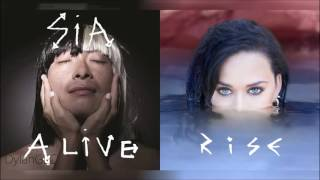 Alive & Rising | Sia & Katy Perry Mixed Mashup!
