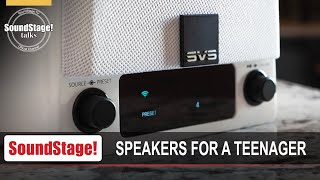 Buying Speakers for a Teenager - SoundStage! Talks (May 2020)