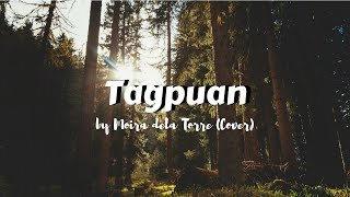 Tagpuan by Moira de la Torre (Cover) with lyrics