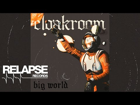 "CLOAKROOM - ""Big World"" (Official Track)"