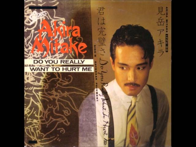 Akira Mitake - Do You Really Want To Hurt Me (1982)