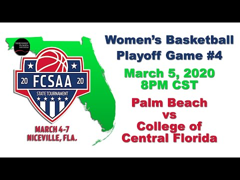 Palm Beach vs College of Central Florida - 2020 FCSAA Region 8 Women's Basketball Playoff