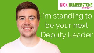 Vote Nick Humberstone 1st preference for Green Party Deputy Leader.