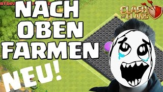 NACH OBEN FARMEN *RELOADED* || CLASH OF CLANS || Let's Play CoC [Deutsch/German Android iOS PC HD]