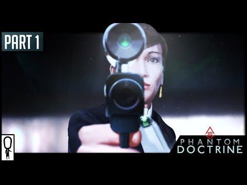Phantom Doctrine - Part 1 - CIA ESPIONAGE - Let's Play Gameplay Walkthrough