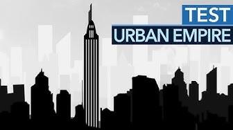 Urban Empire im Test: Politische Wirrungen in der Bürgermeister-Simulation