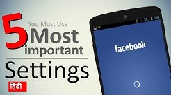 You Must Use These 5 Facebook Settings