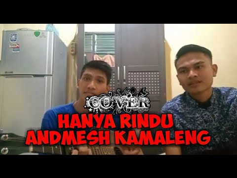 "(cover)lagu-""hanya-rindu-andmesh-kamaleng""by:granat-official"