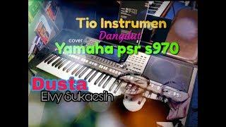 Elvy Sukaesih Dusta karaoke dangdut cover keyboard Yamaha psr 970#tioinstrumen