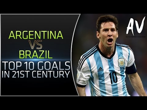 Argentina vs Brazil • Top 10 Goals In 21st Century