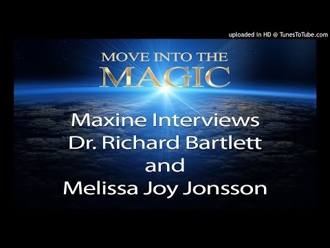 Maxine Taylor's Interview with Dr. Richard Bartlett and Melissa Joy Jonsson