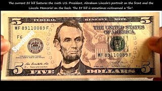 United States New Five Dollar ( $5 ) bill Features & Security