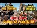 PUBG vs Fortnite: Analyzing The Skill Gaps & Gameplay
