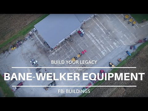 Bane-Welker Equipment - Why a Post-Frame Commercial Building
