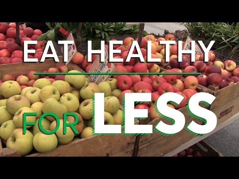 How to Eat Healthy for Less | Consumer Reports
