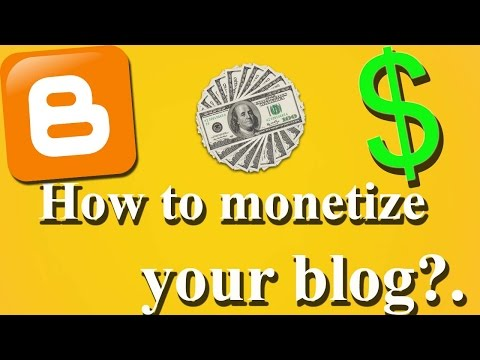 How to monetize your blog ? |How To Make Money From Your Blog| ब्लॉग को monetize  कैसे करे ?