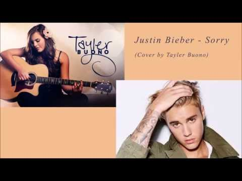 (1 Hour Loop) Justin Bieber - Sorry [cover by Tayler Buono]