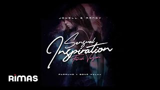 Sensual Inspiration (French Version) - Jowell & Randy, Farruko, Soni Malaj [ Audio]