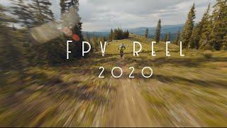 2020 FPV REEL