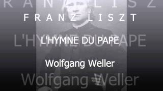 Play L'hymne Du Pape, Transcription For Piano, S. 530 (LW A228)