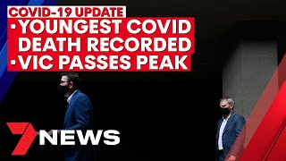 Victoria coronavirus update: Youngest COVID death, Vic 'passes peak' of second wave | 7NEWS
