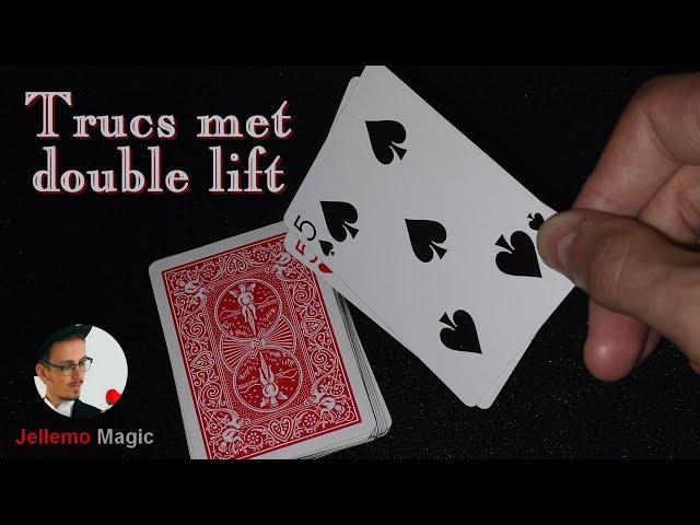 Trucs met double lift... (kaarttruc + uitleg)