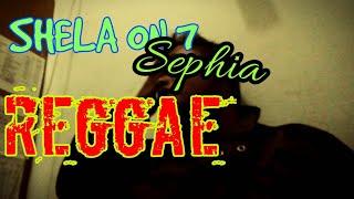 Shela on 7 - sephia cover reaggae original music smvll